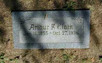 CLARK, ARTHUR F - Douglas County, Nebraska | ARTHUR F CLARK - Nebraska Gravestone Photos