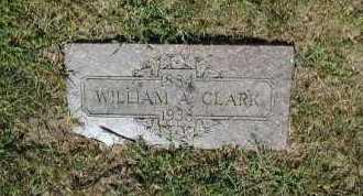 CLARK, WILLIAM A - Douglas County, Nebraska   WILLIAM A CLARK - Nebraska Gravestone Photos