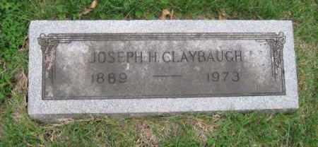 CLAYBAUGH, JOSEPH H. - Douglas County, Nebraska | JOSEPH H. CLAYBAUGH - Nebraska Gravestone Photos