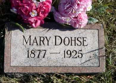 DOHSE, MARY - Douglas County, Nebraska | MARY DOHSE - Nebraska Gravestone Photos
