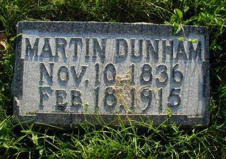 DUNHAM, MARTIN - Douglas County, Nebraska | MARTIN DUNHAM - Nebraska Gravestone Photos