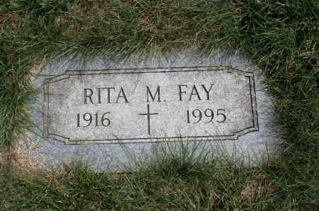 FAY, RITA M. - Douglas County, Nebraska | RITA M. FAY - Nebraska Gravestone Photos