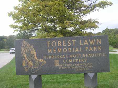 *FOREST LAWN MEMORIAL PARK CEM, SIGN FOR - Douglas County, Nebraska   SIGN FOR *FOREST LAWN MEMORIAL PARK CEM - Nebraska Gravestone Photos