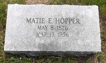 HOPPER, MATIE E. - Douglas County, Nebraska | MATIE E. HOPPER - Nebraska Gravestone Photos