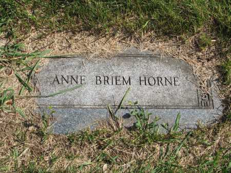 BRIEM HORNE, ANNE - Douglas County, Nebraska | ANNE BRIEM HORNE - Nebraska Gravestone Photos