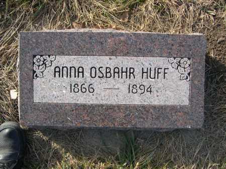 HUFF, ANNA OSBAHR - Douglas County, Nebraska | ANNA OSBAHR HUFF - Nebraska Gravestone Photos