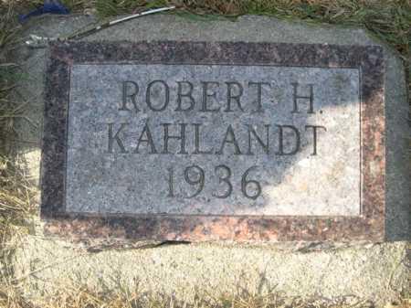 KAHLANDT, ROBERT H. - Douglas County, Nebraska   ROBERT H. KAHLANDT - Nebraska Gravestone Photos
