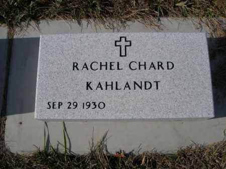 KAHLANDT, RACHEL CHARD - Douglas County, Nebraska   RACHEL CHARD KAHLANDT - Nebraska Gravestone Photos