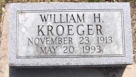KROEGER, WILLIAM H. - Douglas County, Nebraska | WILLIAM H. KROEGER - Nebraska Gravestone Photos