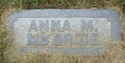 MC BRIDE, ANNA M. - Douglas County, Nebraska   ANNA M. MC BRIDE - Nebraska Gravestone Photos