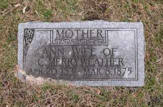 MERRYWEATHER, ANN - Douglas County, Nebraska | ANN MERRYWEATHER - Nebraska Gravestone Photos