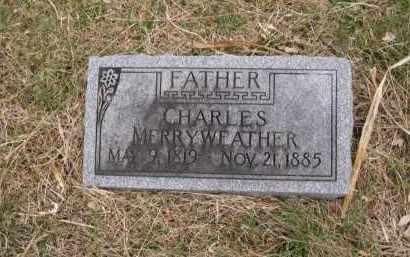 MERRYWEATHER, CHARLES - Douglas County, Nebraska | CHARLES MERRYWEATHER - Nebraska Gravestone Photos