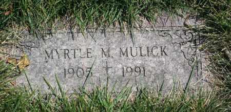 MULICK, MYRTLE M. - Douglas County, Nebraska | MYRTLE M. MULICK - Nebraska Gravestone Photos
