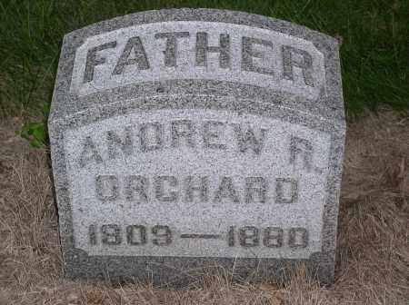 ORCHARD, ANDREW R. - Douglas County, Nebraska | ANDREW R. ORCHARD - Nebraska Gravestone Photos