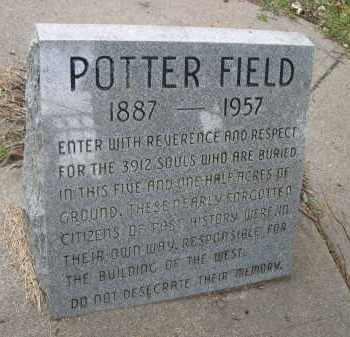*POTTER'S FIELD CEMETERY, INFORMATION MONUMENT - Douglas County, Nebraska   INFORMATION MONUMENT *POTTER'S FIELD CEMETERY - Nebraska Gravestone Photos