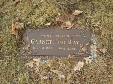 "RAY, GARNETT ""ED"" - Douglas County, Nebraska | GARNETT ""ED"" RAY - Nebraska Gravestone Photos"