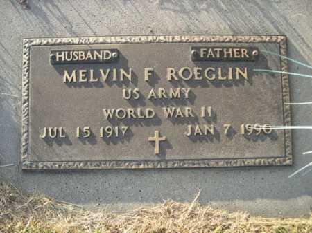 ROEGLIN, MELVIN F. - Douglas County, Nebraska | MELVIN F. ROEGLIN - Nebraska Gravestone Photos