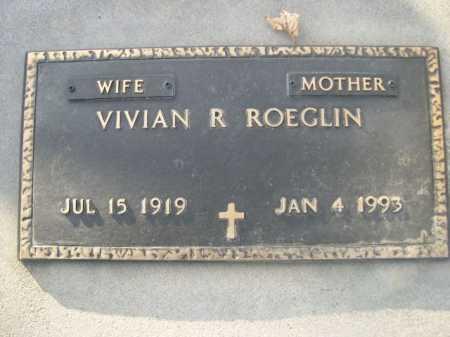 ROEGLIN, VIVIAN R. - Douglas County, Nebraska | VIVIAN R. ROEGLIN - Nebraska Gravestone Photos