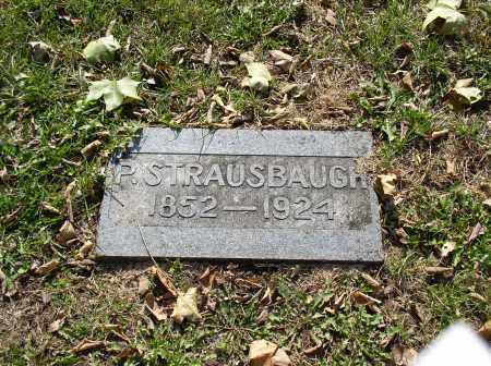 STRAUSBAUGH, P. - Douglas County, Nebraska | P. STRAUSBAUGH - Nebraska Gravestone Photos