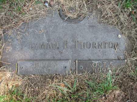 THORNTON, LYMAN F - Douglas County, Nebraska | LYMAN F THORNTON - Nebraska Gravestone Photos
