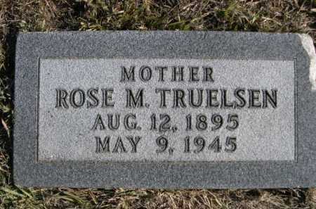 TRUELSEN, ROSE M. - Douglas County, Nebraska | ROSE M. TRUELSEN - Nebraska Gravestone Photos