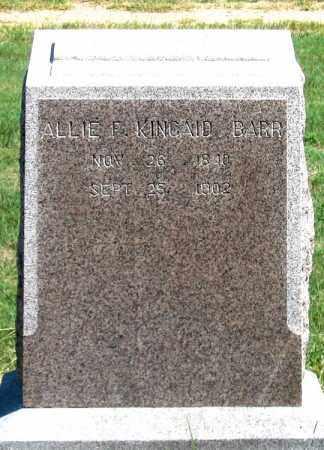 KINCAID BARR, ALLIE  F. - Dundy County, Nebraska | ALLIE  F. KINCAID BARR - Nebraska Gravestone Photos