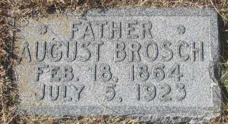 BROSCH, AUGUST - Dundy County, Nebraska | AUGUST BROSCH - Nebraska Gravestone Photos