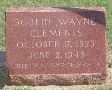 CLEMENTS, ROBERT WAYNE - Dundy County, Nebraska | ROBERT WAYNE CLEMENTS - Nebraska Gravestone Photos