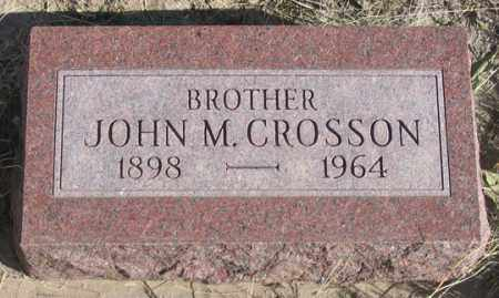 CROSSON, JOHN M. - Dundy County, Nebraska | JOHN M. CROSSON - Nebraska Gravestone Photos