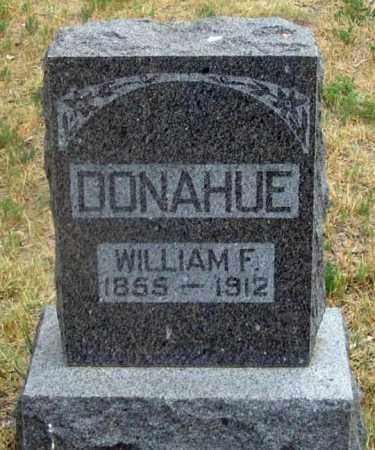 DONAHUE (DONOHUE ?), WILLIAM F. - Dundy County, Nebraska | WILLIAM F. DONAHUE (DONOHUE ?) - Nebraska Gravestone Photos