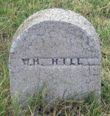 HILL, W. H. - Dundy County, Nebraska | W. H. HILL - Nebraska Gravestone Photos