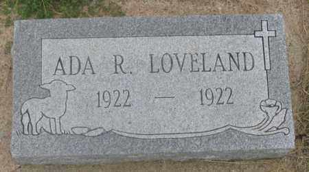 LOVELAND, ADA R. - Dundy County, Nebraska | ADA R. LOVELAND - Nebraska Gravestone Photos