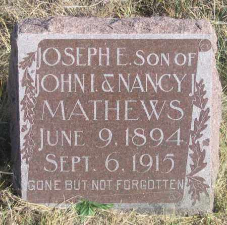 MATHEWS, JOSEPH E. - Dundy County, Nebraska   JOSEPH E. MATHEWS - Nebraska Gravestone Photos