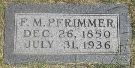 PFRIMMER, F. M. - Dundy County, Nebraska | F. M. PFRIMMER - Nebraska Gravestone Photos