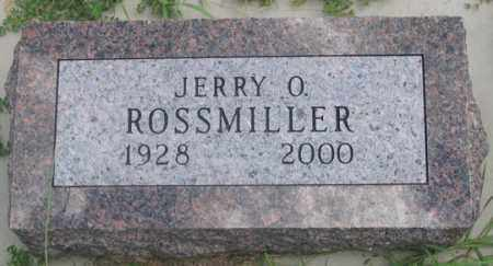 ROSSMILLER, JERRY O. - Dundy County, Nebraska | JERRY O. ROSSMILLER - Nebraska Gravestone Photos