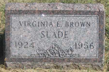 BROWN SLADE, VIRGINIA E. - Dundy County, Nebraska | VIRGINIA E. BROWN SLADE - Nebraska Gravestone Photos