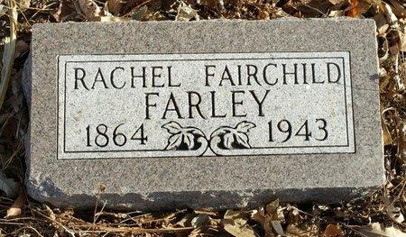 ALDEN FARLEY, RACHEL FAIRCHILD - Fillmore County, Nebraska | RACHEL FAIRCHILD ALDEN FARLEY - Nebraska Gravestone Photos