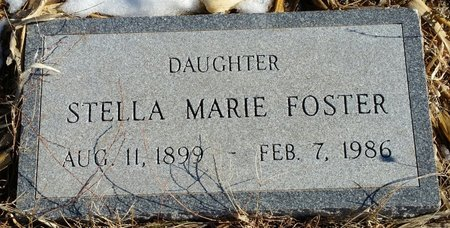 FOSTER, STELLA MARIE - Fillmore County, Nebraska | STELLA MARIE FOSTER - Nebraska Gravestone Photos