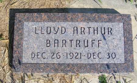 BARTRUFF, LLOYD ARTHUR - Frontier County, Nebraska   LLOYD ARTHUR BARTRUFF - Nebraska Gravestone Photos