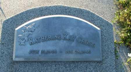 CROSS, KATHERINE KAY - Frontier County, Nebraska | KATHERINE KAY CROSS - Nebraska Gravestone Photos