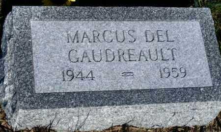 GAUDREAULT, MARCUS DEL - Frontier County, Nebraska | MARCUS DEL GAUDREAULT - Nebraska Gravestone Photos