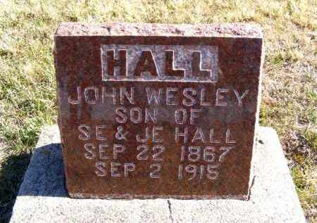 HALL, JOHN WESLEY - Frontier County, Nebraska | JOHN WESLEY HALL - Nebraska Gravestone Photos