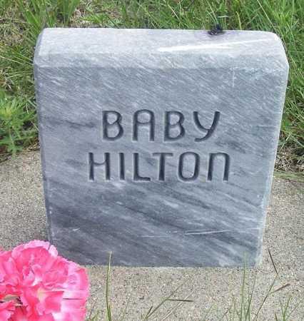 HILTON, BABY - Frontier County, Nebraska | BABY HILTON - Nebraska Gravestone Photos