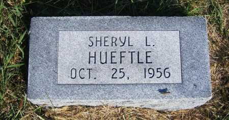 HUEFTLE, SHERYL L. - Frontier County, Nebraska | SHERYL L. HUEFTLE - Nebraska Gravestone Photos