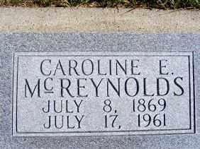 MCREYNOLDS, CAROLINE E. - Frontier County, Nebraska | CAROLINE E. MCREYNOLDS - Nebraska Gravestone Photos