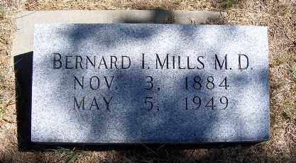 MILLS M.D., BERNARD I. - Frontier County, Nebraska | BERNARD I. MILLS M.D. - Nebraska Gravestone Photos