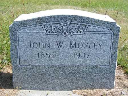 MOSLEY, JOHN W. - Frontier County, Nebraska | JOHN W. MOSLEY - Nebraska Gravestone Photos