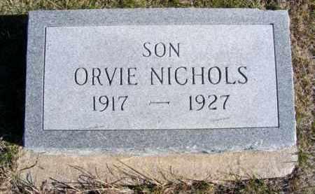 NICHOLS, ORVIE - Frontier County, Nebraska | ORVIE NICHOLS - Nebraska Gravestone Photos