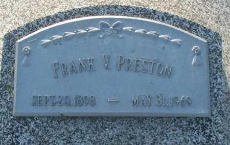 PRESTON, FRANK V. - Frontier County, Nebraska   FRANK V. PRESTON - Nebraska Gravestone Photos