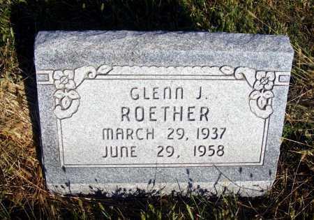 ROETHER, GLENN J. - Frontier County, Nebraska | GLENN J. ROETHER - Nebraska Gravestone Photos